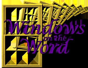 Windows on the Word